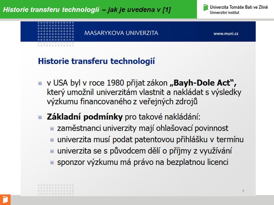 Historie transferu technologií – jak je uvedena v [1]